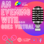 LeAF Studio - An Evening With... goes virtual